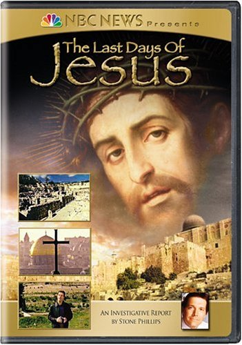 Last Days Of Jesus Nbc News Presents Clr Nr