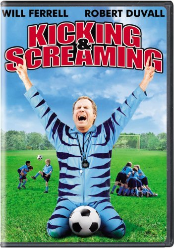 Kicking & Screaming Ferrell Will Ferrell Will
