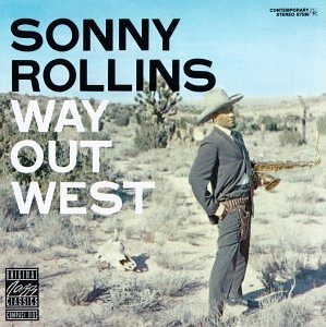 Sonny Rollins Way Out West
