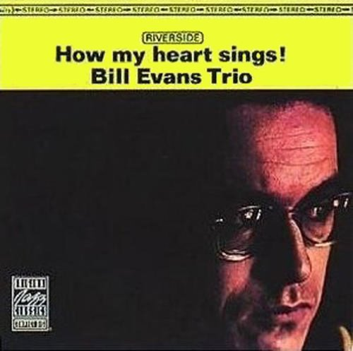 Bill Trio Evans How My Heart Sings