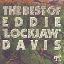 Eddie 'lockjaw' Davis Best Of Eddie Lockjaw Davis