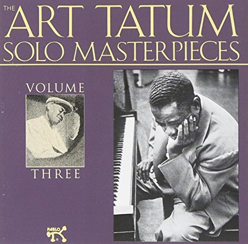 Art Tatum Vol. 3 Solo Masterpieces