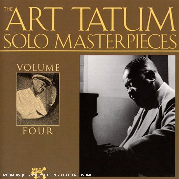 Art Tatum Vol. 4 Solo Masterpieces