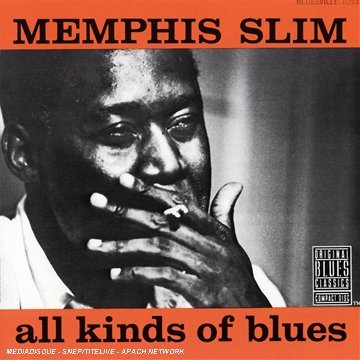 Memphis Slim All Kinds Of Blues