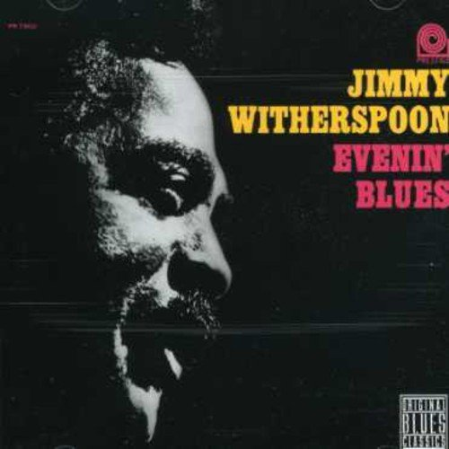 Witherspoon Jimmy Evenin' Blues
