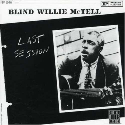 Blind Willie Mctell Last Session CD R