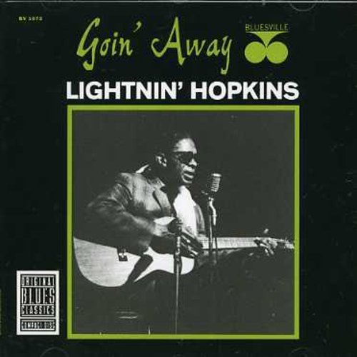 Lightnin' Hopkins Goin' Away