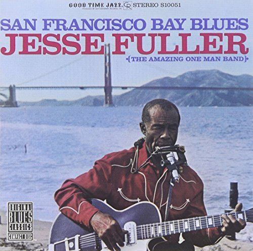 Jesse Fuller San Francisco Bay Blues