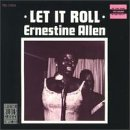 Ernestine Allen Let It Roll