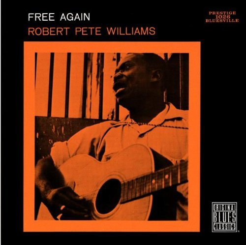 Williams Robert Pete Free Again