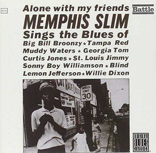 Memphis Slim Alone With My Friends