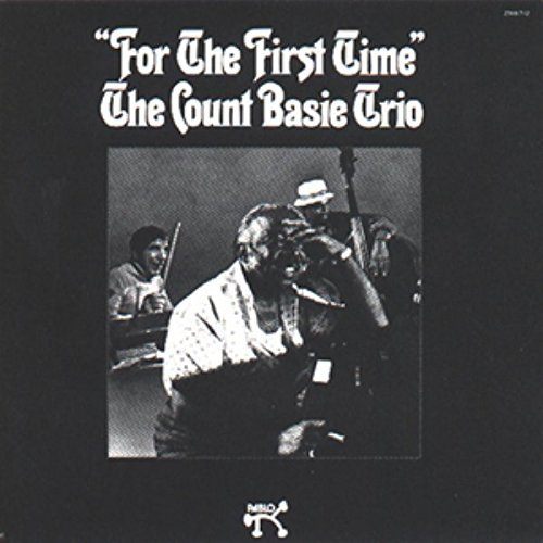 Count Basie For The First Time