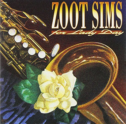 Zoot Sims For Lady Day
