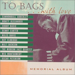Jackson Milt To Bags With Love T T Milt Jackson