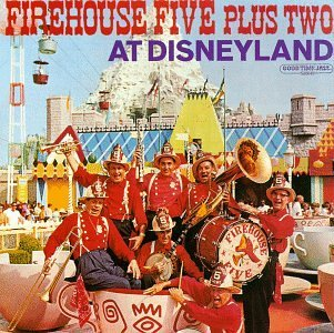 Firehouse Five Plus Two At Disneyland CD R