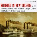 Recorded In New Orleans Vol. 1 Recorded In New Orleans Bonano Barbarin Matthews Recorded In New Orleans