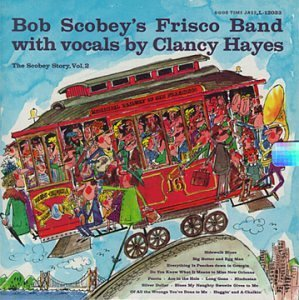 Scobey Bob Frisco Band Vol. 2 Scobey's Story