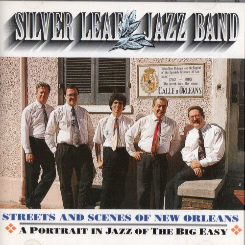 Silver Leaf Jazz Band Streets & Scenes Of New Orlean
