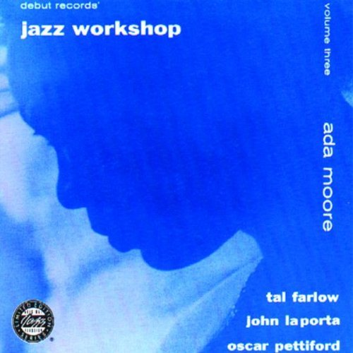 Jazz Workshop Vol. 3 Farlow Pettiford Moore