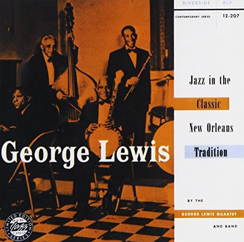 George Lewis Jazz In The Classic New Orlean CD R