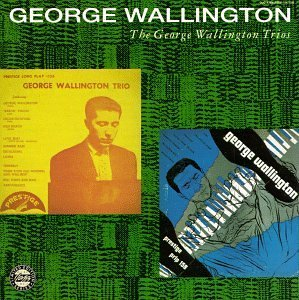 George Trios Wallington George Wallington Trios