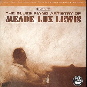 Meade Lux Lewis Blues Piano Artistry Of