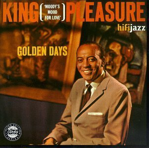 King Pleasure Golden Days CD R