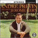 Andre Previn Plays Songs By Jerome Kern
