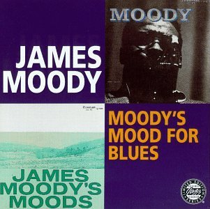James Moody Moody's Mood For Blues