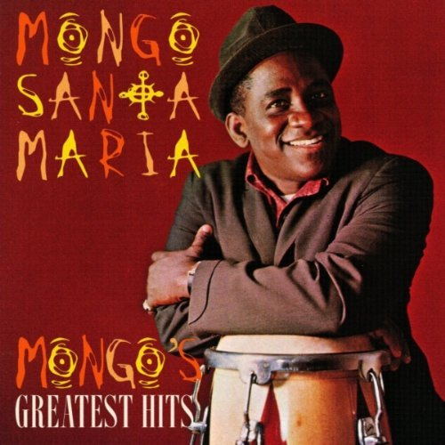 Mongo Santamaria Greatest Hits