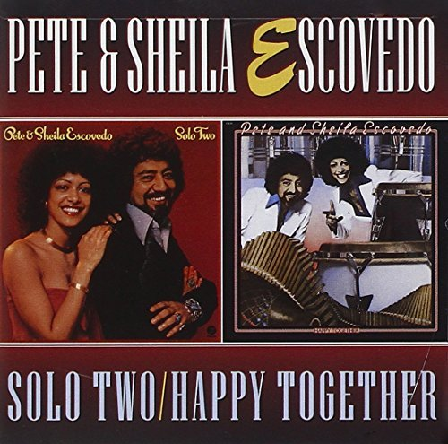Pete & Sheila Escovedo Solo Two Happy Together 2 On 1