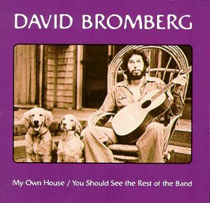 David Bromberg My Own House You Should See Th 2 On 1