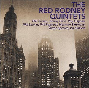 Red Quintets Rodney Red Rodney Quintets