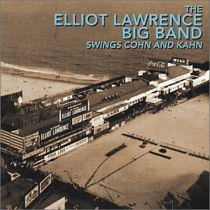 Elliot Lawrence Swings Cohn & Kahn CD R