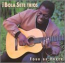 Bola Sete Trios Tour De Force CD R
