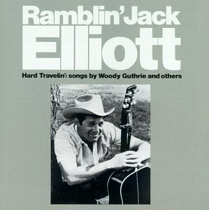 Ramblin' Jack Elliott Hard Travelin'