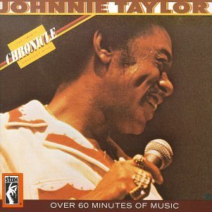 Johnnie Taylor Chronicle 20 Greatest Hits