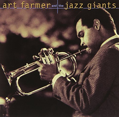 Art Farmer And The Jazz Giants CD R And The Jazz Giants