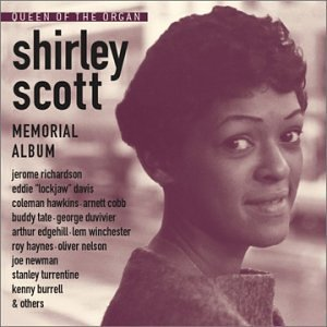 Shirley Scott Queen Of The Organ Memorial A CD R