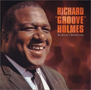 Richard Groove Holmes On Basie's Bandstand CD R