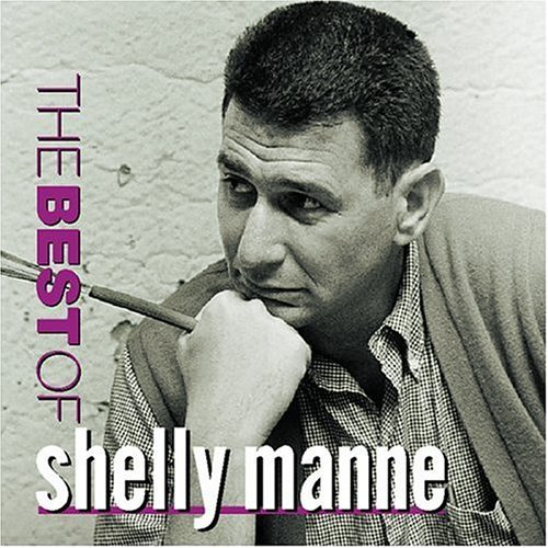 Shelly Manne Best Of Shelly Manne CD R