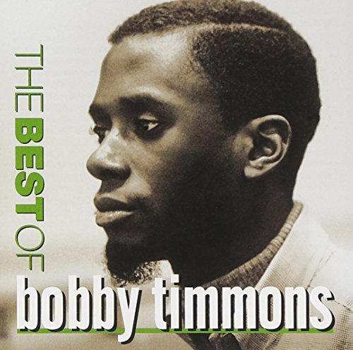 Bobby Timmons Best Of Bobby Timmons