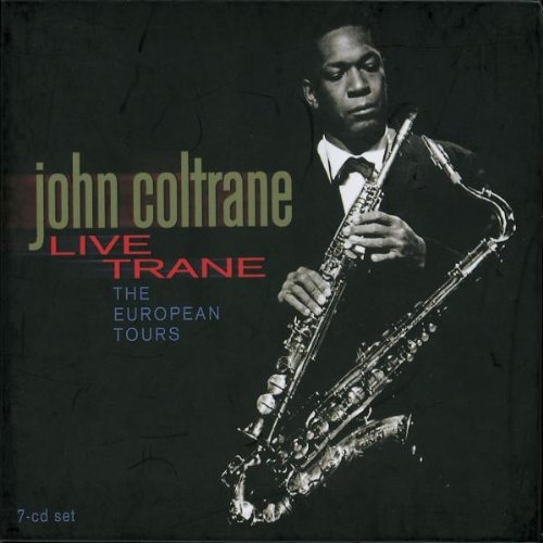 John Coltrane Live Trane European Tours Remastered 7 CD