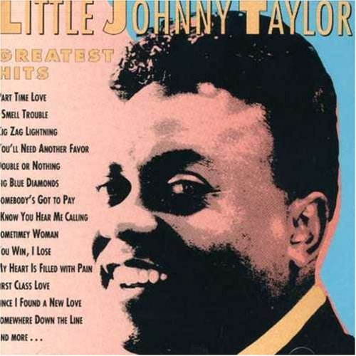Johnny Taylor Greatest Hits