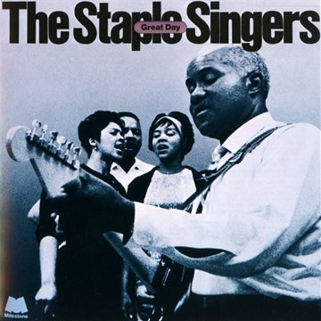 Staple Singers Great Day