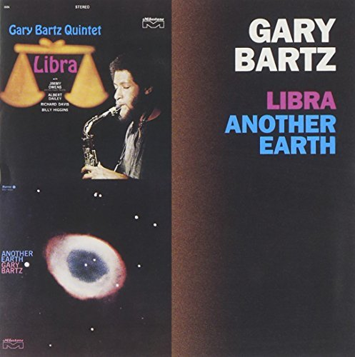 Gary Bartz Libra Another Earth 2 On 1