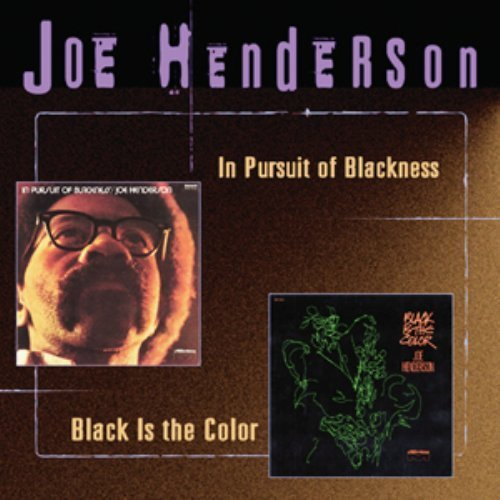 Joe Henderson In Pursuit Of Blackness Black 2 On 1