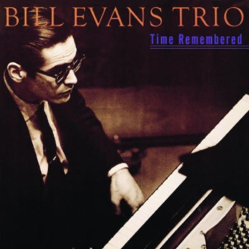 Bill Trio Evans Time Remembered
