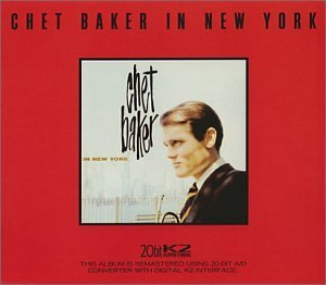 Chet Baker Chet Baker In New York
