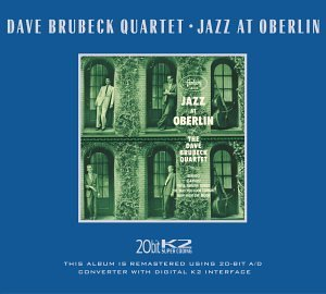 Brubeck Dave Quartet Jazz At Oberlin Remastered
